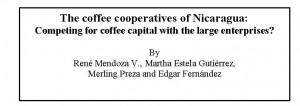 The coffee cooperatives of Nicaragua:  Competing for coffee capital with the large enterprises?